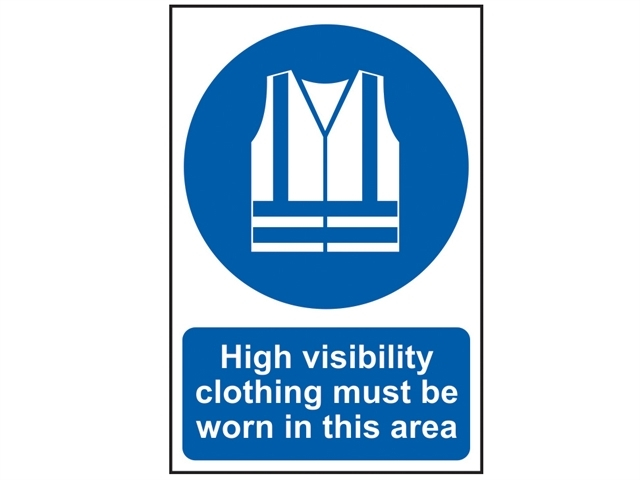 High Visibility Jackets Must Be Worn In This Area - PVC 200