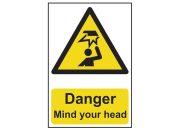 Danger Mind Your Head - PVC 200 x 300mm